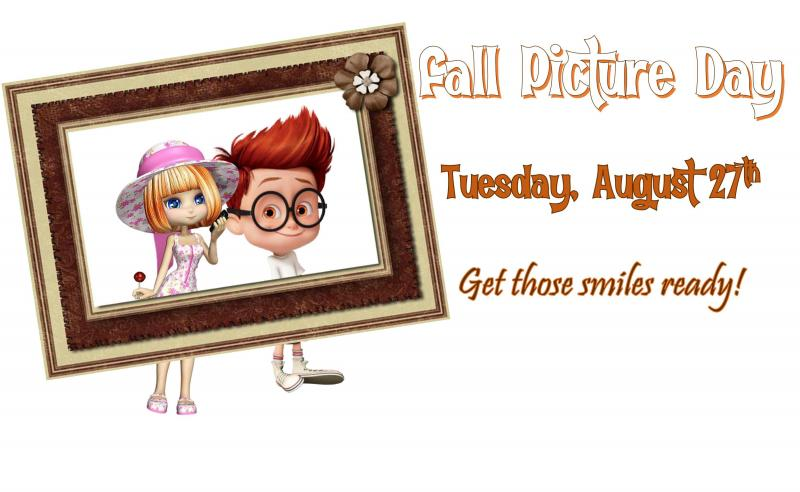 Fall Picture Day August 27th