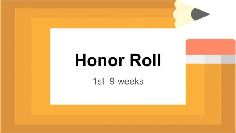 1st 9-weeks Honor Roll