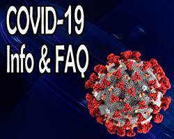 COVID-19 Info and FAQ