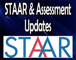 STAAR & Assessment Updates