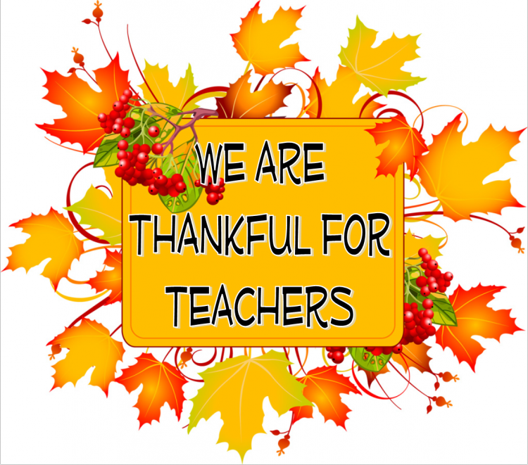 We are thankful for teachers