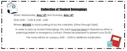 Image of Collection of student belongings, has been moved to the back of the school, May 13-14 8am-12pm & 2pm-6pm.