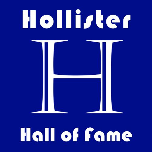 Hollister Hall of Fame