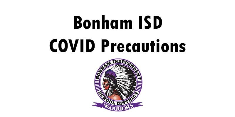 Bonham ISD COVID Precautions!