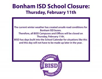 Bonham ISD School Closure: Thursday, February 11th