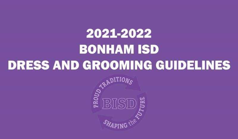 2021-2022 BONHAM ISD DRESS AND GROOMING GUIDELINES