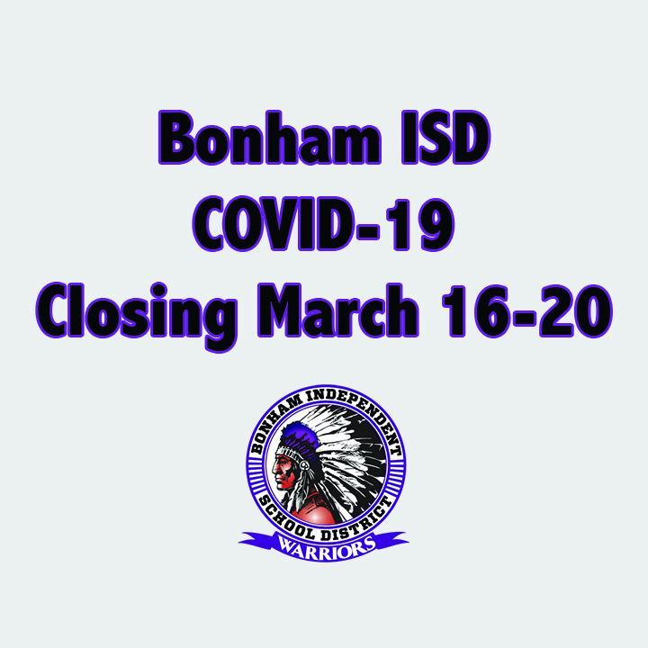 Bonham ISD Spring Break Extended: March 16-20