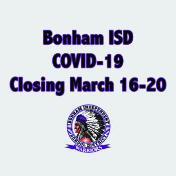 Bonham ISD Spring Break Extended: March 16-20
