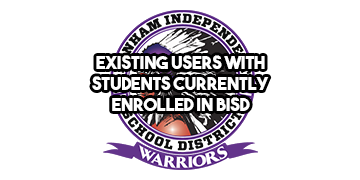 Existing Users with Students currently enrolled in BISD