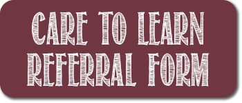 Care to Learn Referral Form