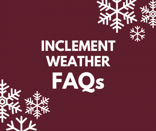 Inclement Weather FAQs