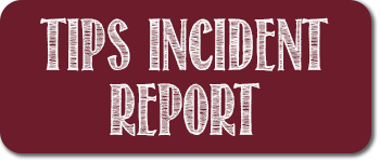 TIPS Incident Report