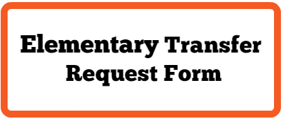 Elementary Transfer Request Form