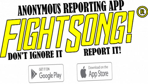Anonymous Reporting App Fight Song! Don't Ignore it Report It Get it on Google Play Download in App Store