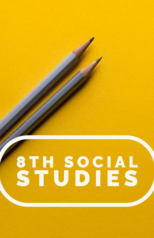 8th Social Studies