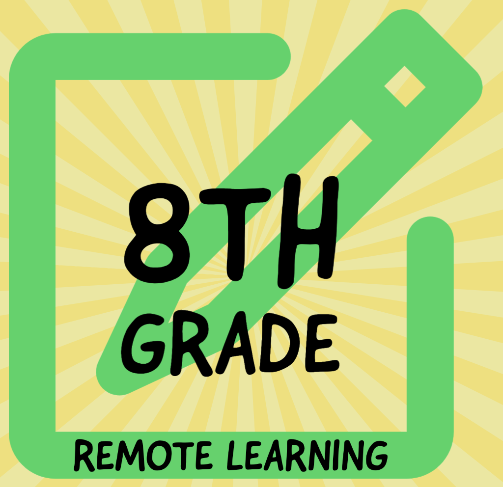 8th Grade Remote Learning