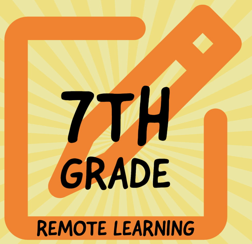 7th Grade Remote Learning