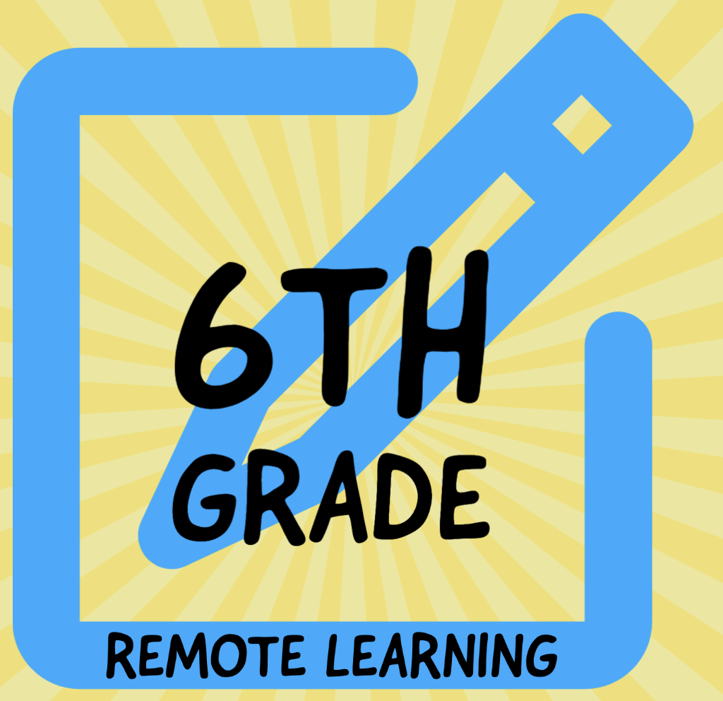 6th Remote Learning Button