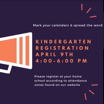 KINDERGARTEN REGISTRATION QUICKLY APPROACHING ON APRIL 9TH