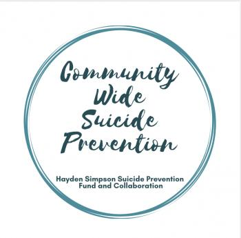 Community Wide Suicide Prevention: Hayden Simpson Suicide Prevention Fund and Collaboration