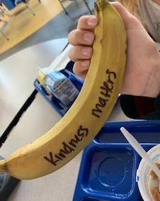 Kindness matters banana