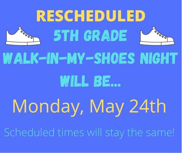 5th grade Walk-In-My-Shoes Night is rescheduled!