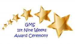 GMS 1st Nine Weeks Award Asssembly