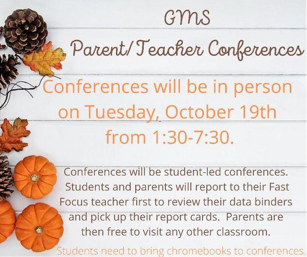 GMS Conferences are Tuesday, October 19th from 1:30-7:30
