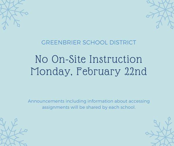 No on-site instruction for Monday, Feb. 22, 2021