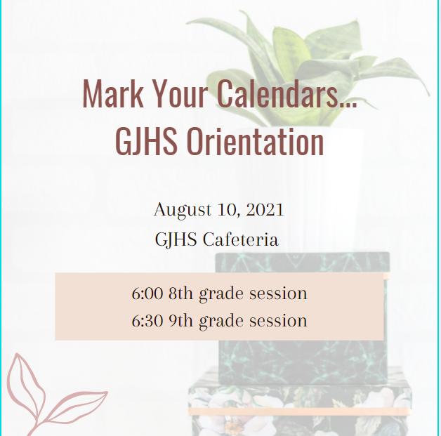 GJHS Orientation Dates