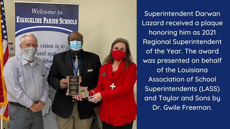 Superintendent Darwan Lazard recognized as 2021 Regional Superintendent of the Year