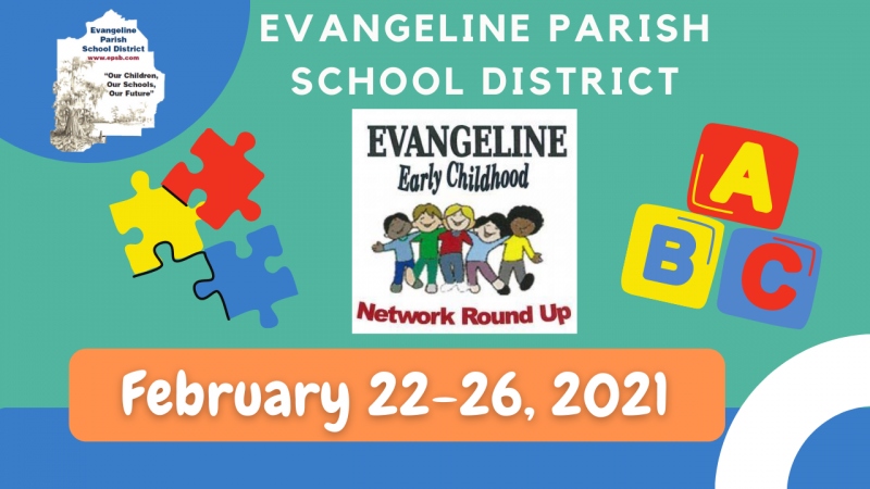 Early Childhood Network Roundup February 22-26,2021