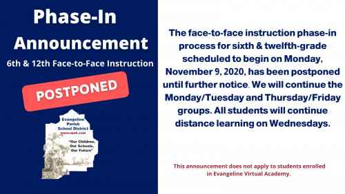 Phase-In Announcement 6th & 12th Grade Postponed Message