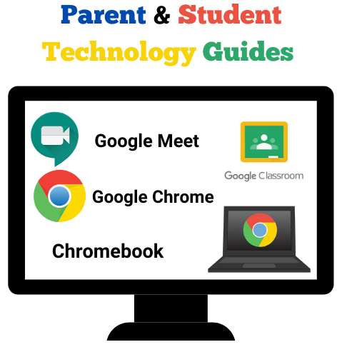 Image of Technology Guides for Google Classroom, Meet, Chrome, Chromebook