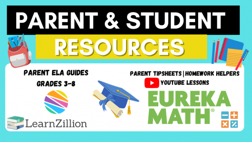 Parent and Student Resources for ELA & Math with link attached to the website.