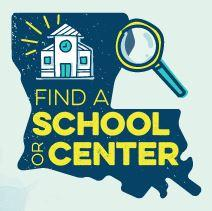 Louisiana School Finder Logo with link to the website