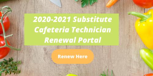 Substitute Cafeteria Technician Renewal Portal Banner