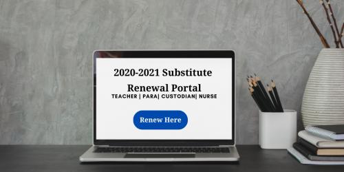 Substitute Renewal Banner - Teacher, Para, Custodian, Nurse