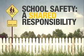 School Safety is Everyone's Responsibility