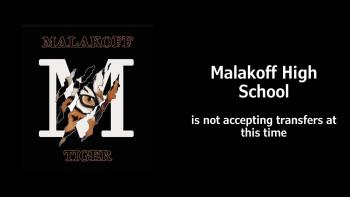 Malakoff High School not Accepting Transfers