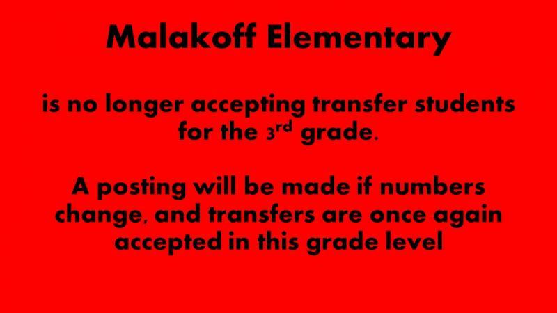 Malakoff Elementary Closed to 3rd Grade Transfers