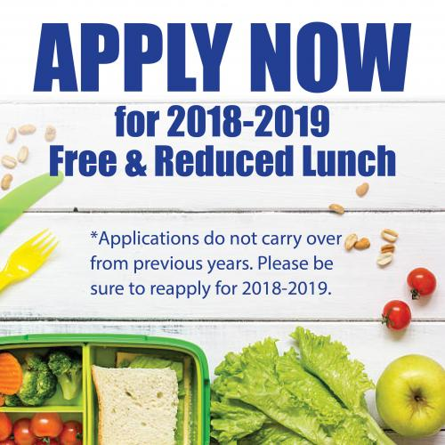 Apply now for 2018-2019 Free and Reduced Lunch; past applicants will have to re-establish eligibility. A new application must be submitted for the 2018-2019 school year.