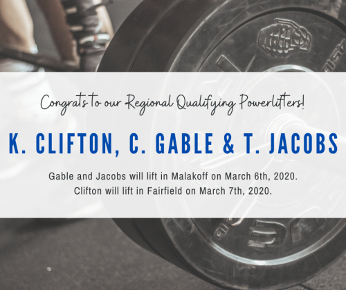 Regional Qualifiers in Powerlifting - K. Clifton, C. Gable and T. Jacobs