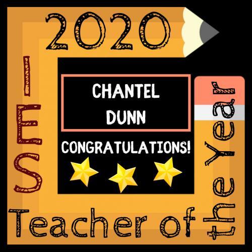 Congratulations to Chantel Dunn, Teacher of the Year!