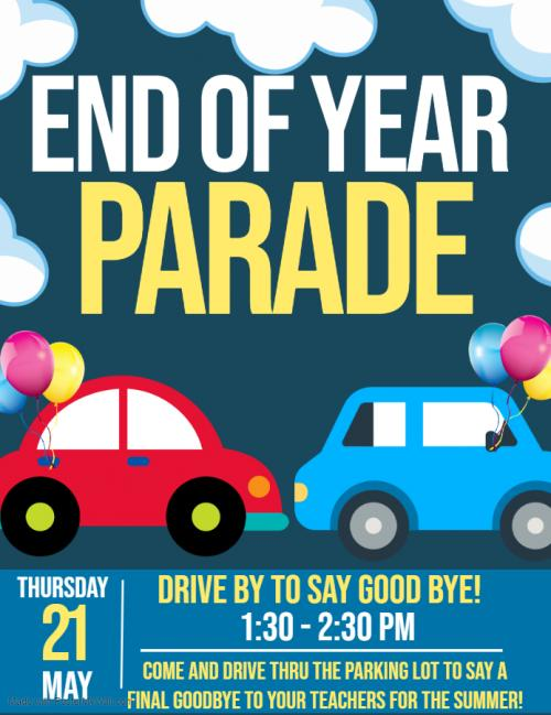End of Year Parade Information