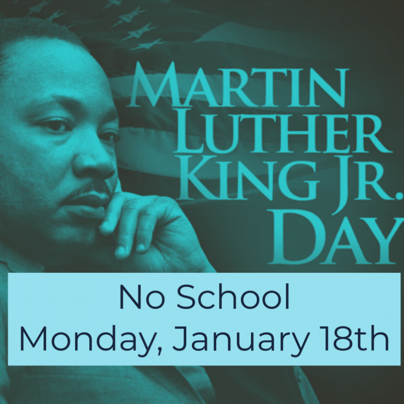 No School/ MLK Day
