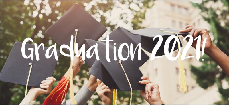 Graduation 2021!