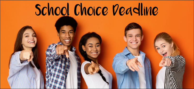 School Choice Deadline
