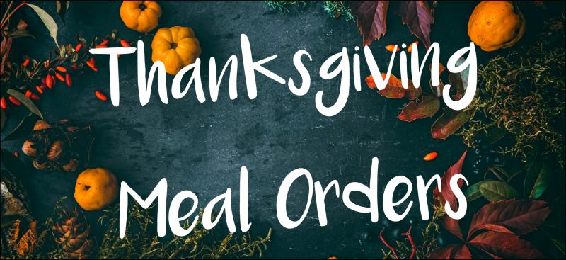 Thanksgiving Break Meal Pick-ups UPDATE: 11-20-2020