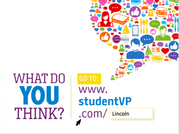 What do you think? Go to studendvp.com/lincoln